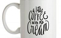A-Little-Coffee-With-My-Cream-Coffee-Mugs-Coffee-Mug-Coffee-Lover-Unique-Mug-Mug-Unique-Coffee-Mugs-Cute-Mugs-Funny-Coffee-Mug-Funny-Mugs-Funny-Coffee-Mugs-11-oz-Coffee-Mug-20.jpg
