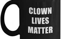 Clown-Lives-Matter-Black-Acrylic-Coffee-Mug-11oz-5.jpg